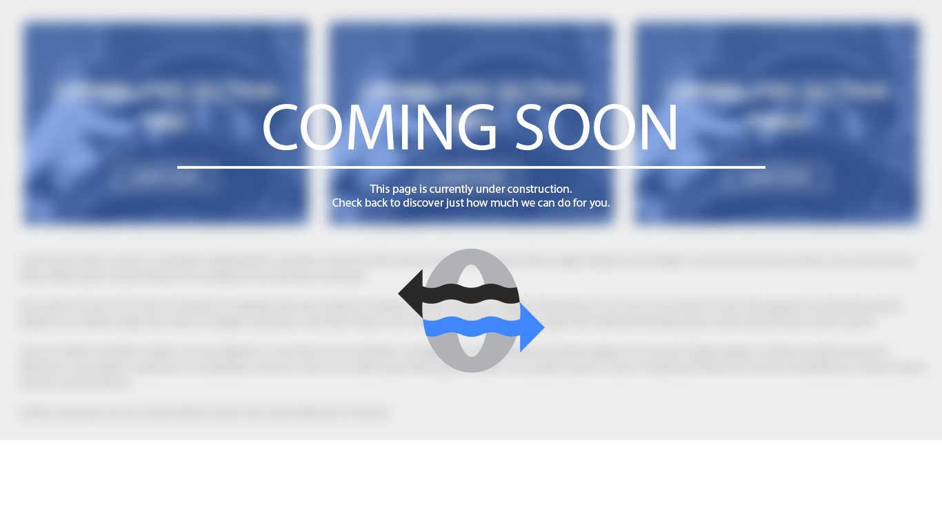 Coming Soon. This page is currently under construction. Check back to discover just how much we can do for you.