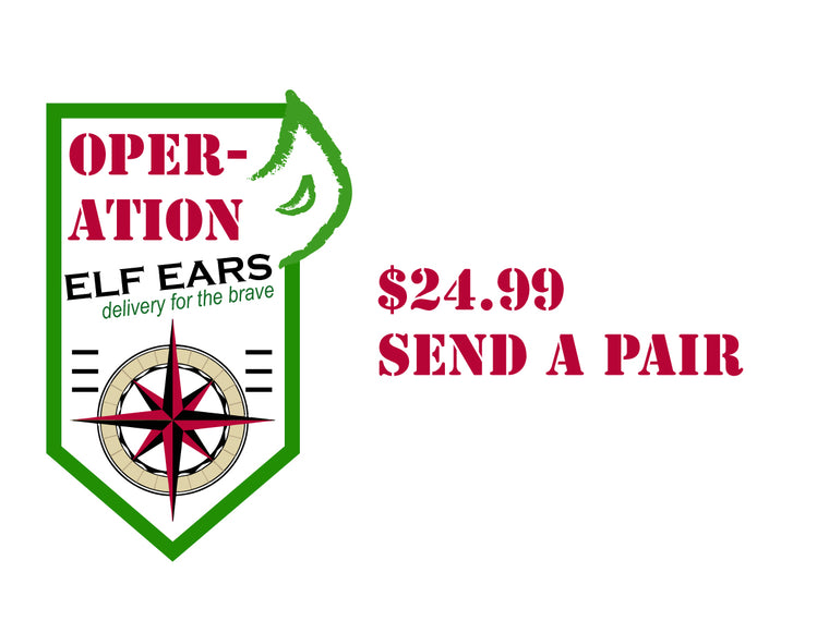OPERATION ELF EARS DONATION $24.99
