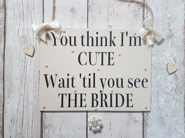You think I'm cute.. Wedding Sign - Fingers and Thumbs Crafts