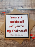 You're a Knob Head but You're my Knob Head Valentines Card - Fingers and Thumbs Crafts