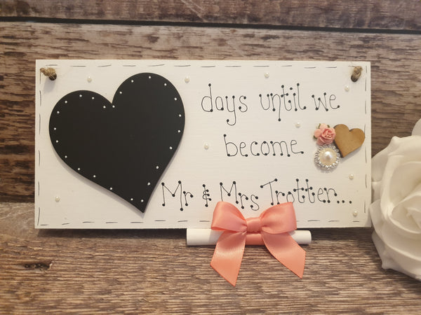 Wedding Countdown Plaque Sign Personalised Chalkboard Mr & Mrs Engagement Gift
