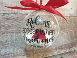 Robins appear when loved ones are near handmade bauble, Christmas Memorial Bauble - Fingers and Thumbs Crafts