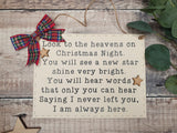 Christmas In Heaven, wooden rememberance plaque.