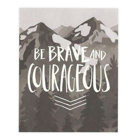 1canoe2 Brave and Courageous Print