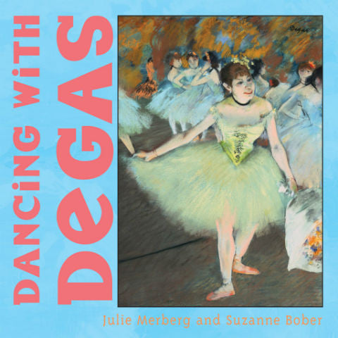 Dancing with Degas Children's Book