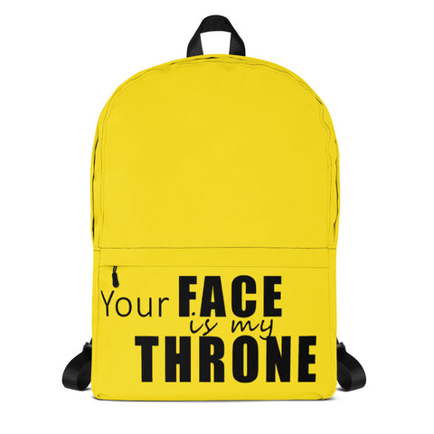 Your Face Is My Throne Backpack - Lane Apparel INC