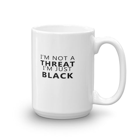 Not A Threat Mug - Lane Apparel INC