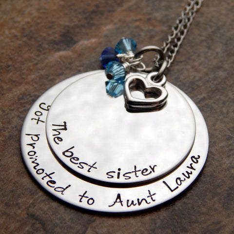 The Best Sister Got Promoted To Aunt Hand Stamped Necklace