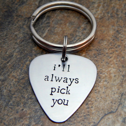 i will always pick you keychain