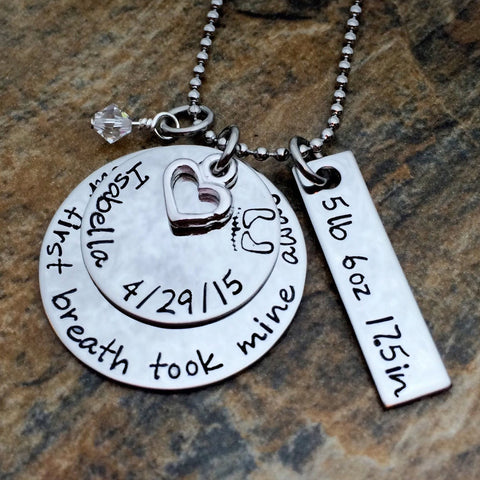 Your first breath took mine away Necklace with Birth Stats
