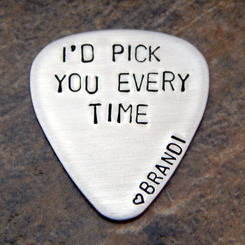 I'd pick you everytime guitar pick