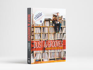 Dust & Grooves: Adventures In Record Collecting - Second Edition