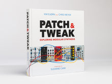 Patch and Tweak - Kim Bjørn and Chris Meyer