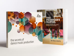 The Secrets of Dance Music Production + The Producer's Manual Bundle Offer