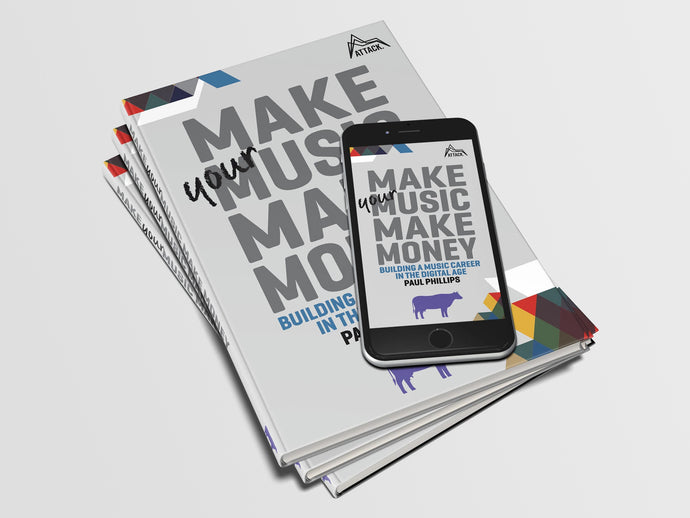 Make Your Music Make Money - Instant Download - Attack Magazine