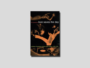 Love Saves the Day - Tim Lawrence