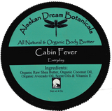 Cabin Fever Everyday Body Butter - Alaskan Dream Botanicals