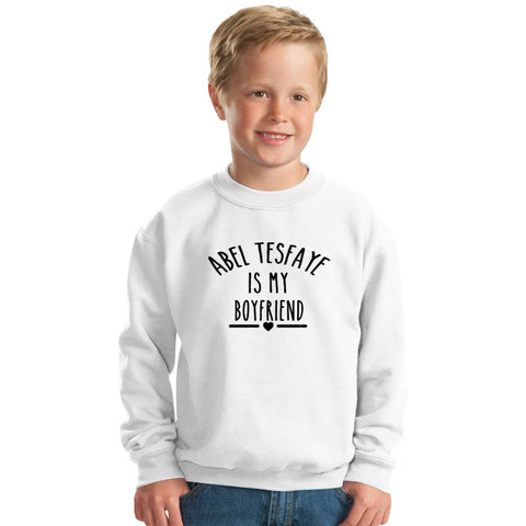Abel Tesfaye Is My Boyfriend Kids Sweatshirt