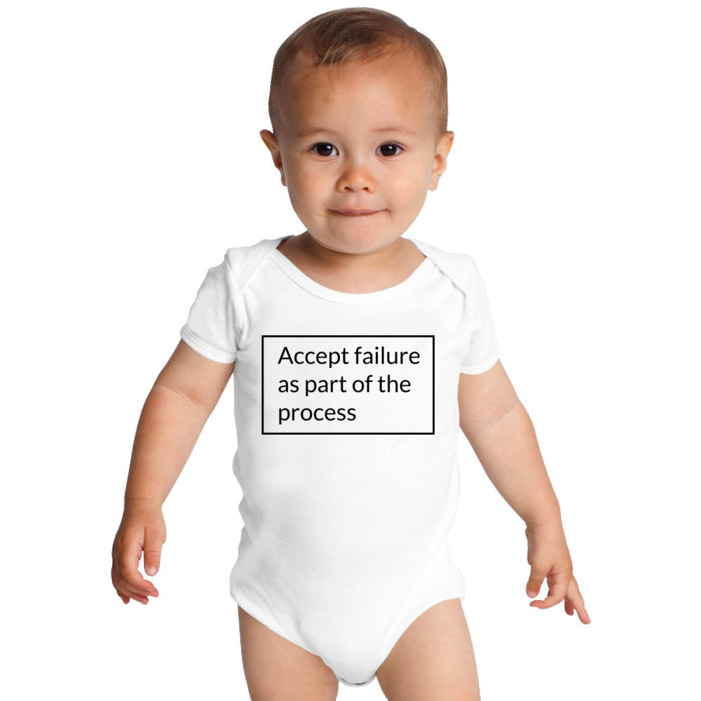 Accept Failure As Part Of The Process Baby Onesies