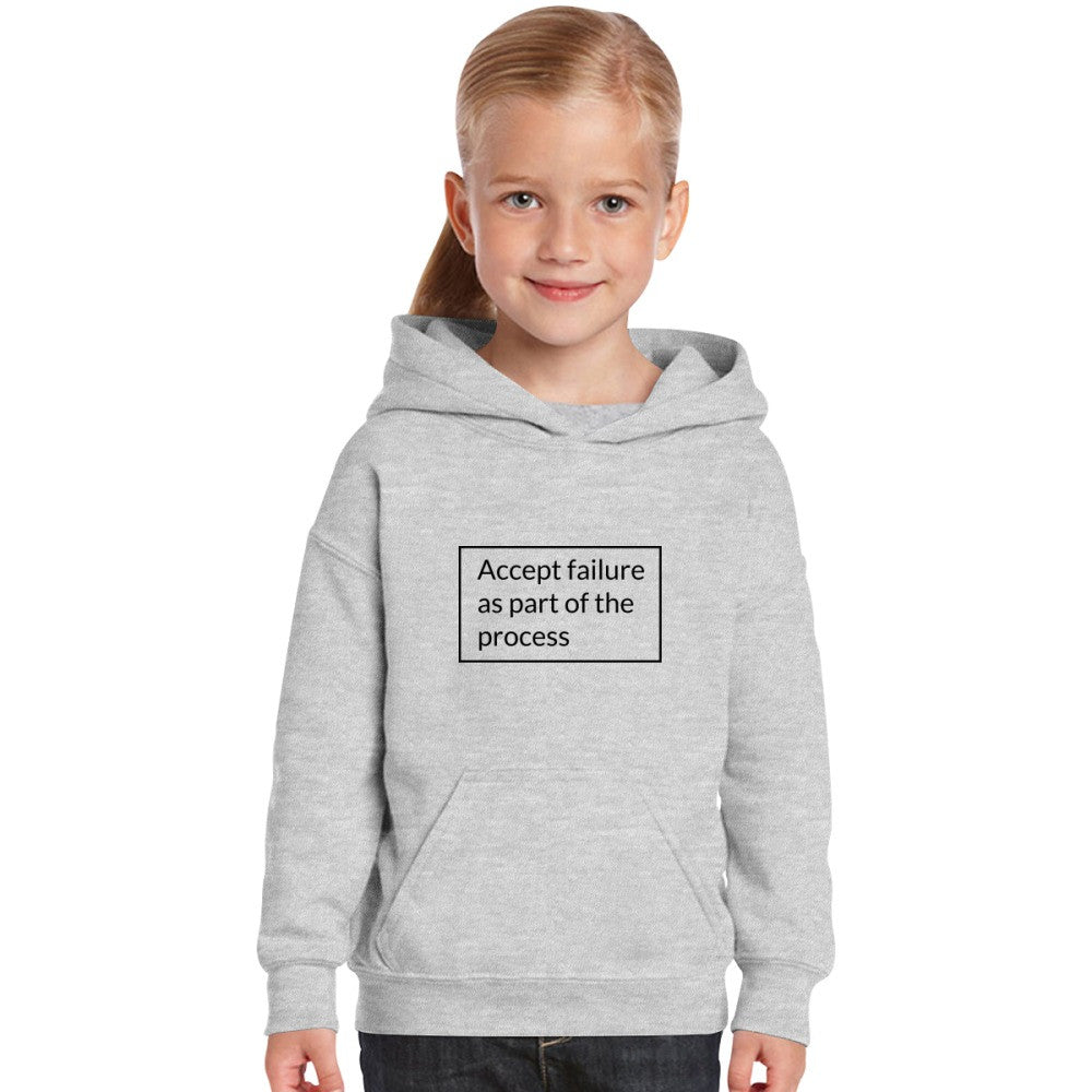 Accept Failure As Part Of The Process Kids Hoodie