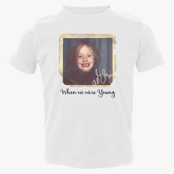 Adele - When We Were Young  Toddler T-shirt