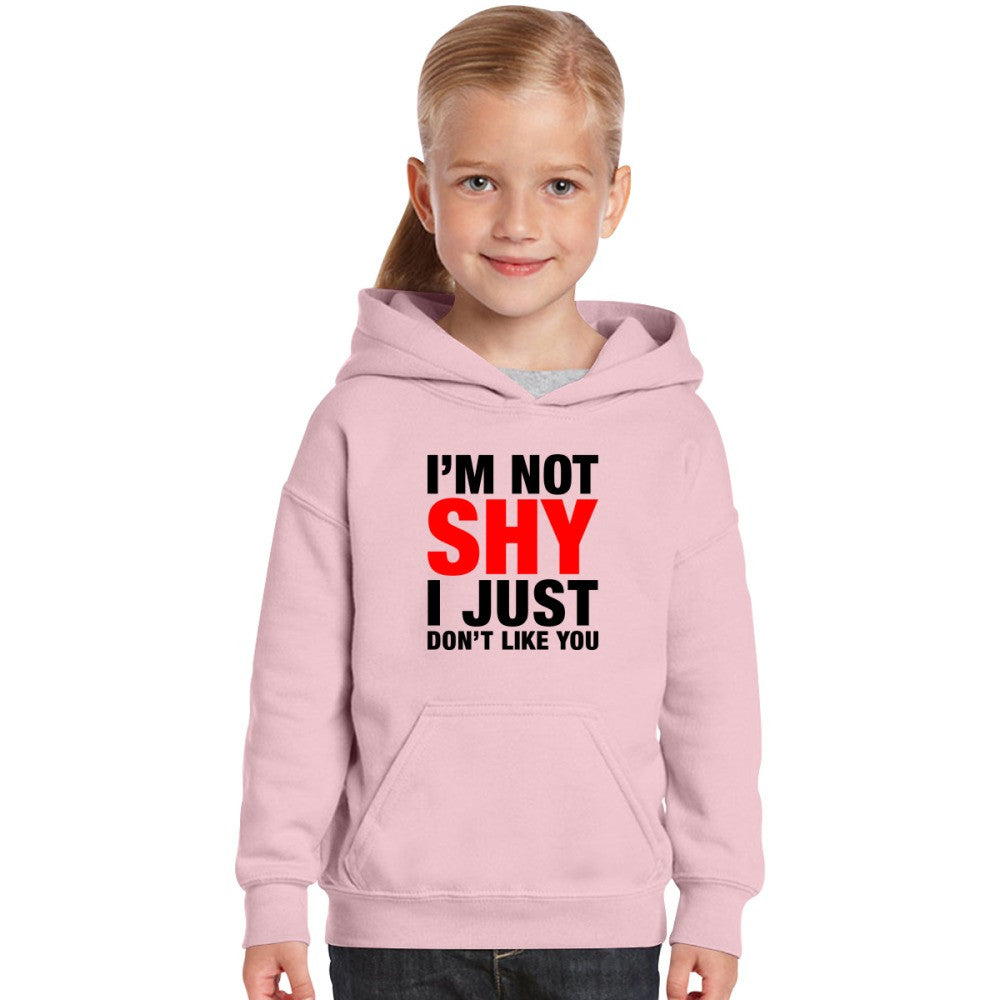 Adult I'm Not Shy I Just Don't Like You  Kids Hoodie