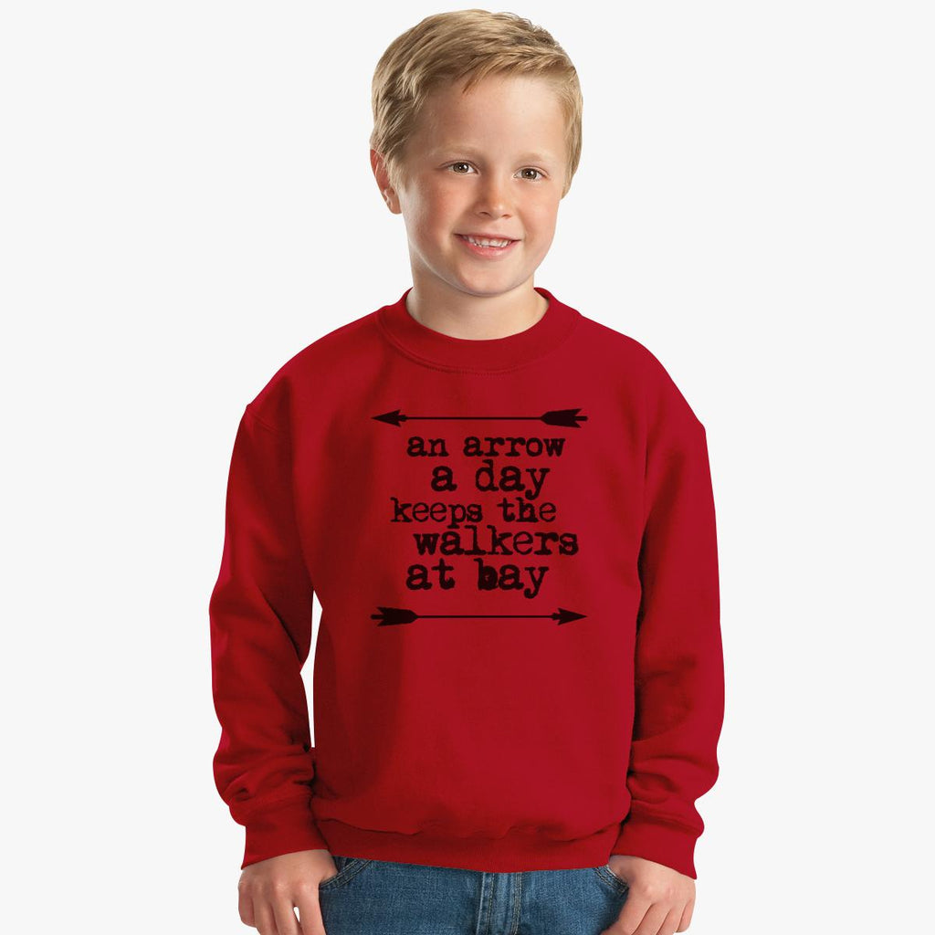 An Arrow A Day, Keeps The Walkers At Bay Kids Sweatshirt