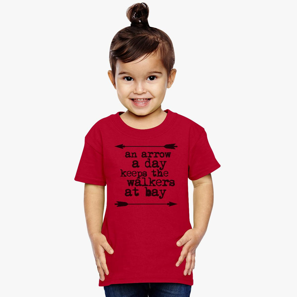 An Arrow A Day, Keeps The Walkers At Bay Toddler T-shirt