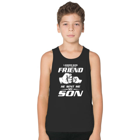 I Asked God For A Best Friend He Sent Me My Son Kids Tank Top
