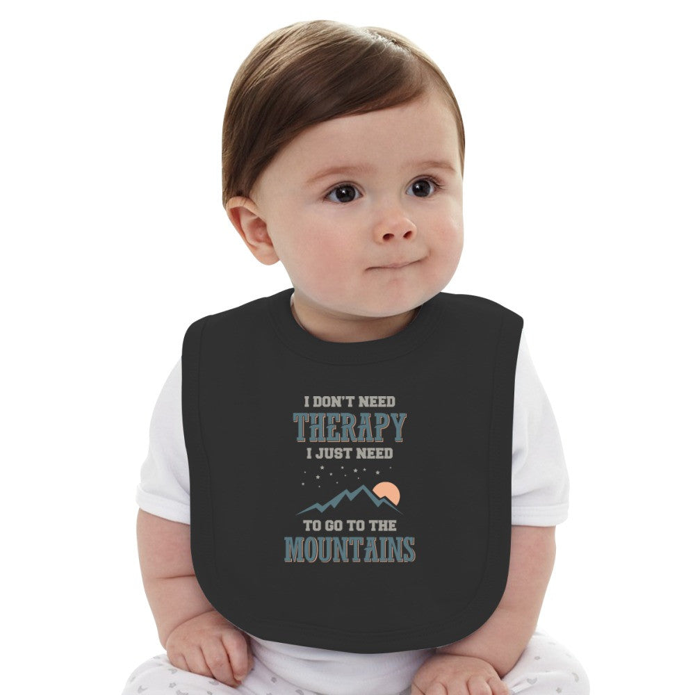 ...I Just Need To Go To The Mountains Baby Bib