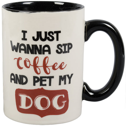 I Just Want To Sip Coffee And Pet My Dog Coffee Cup - TLC Gift Store - tlcgiftstore.com