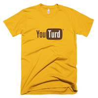YouTurd T-Shirt