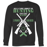 All I Care About Is Hunting T-shirt-Fresh Steals
