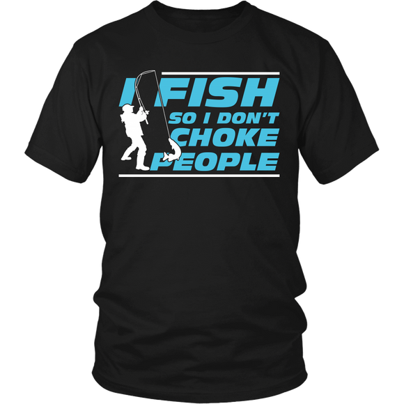 Fish So I Don't Choke People T-shirt-Fresh Steals