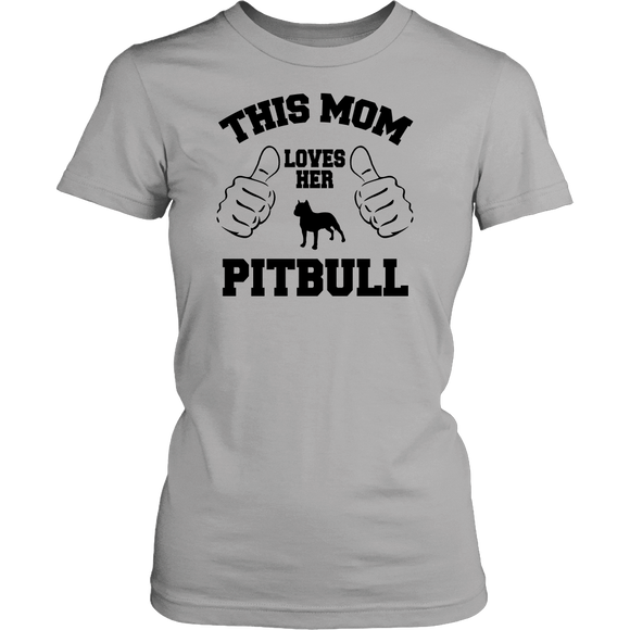 This Mom Loves Her Pitbull T-shirt-Fresh Steals
