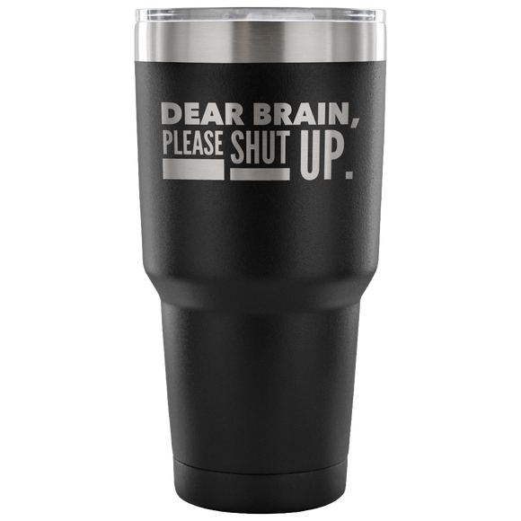 Dear Brain Tumbler Tumblers-Fresh Steals