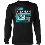 I Can Freeze Time T-shirt-Fresh Steals