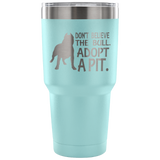 Don't Believe the Bull Tumbler Tumblers-Fresh Steals