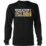Cold Beer Is Importanter T-shirt-Fresh Steals