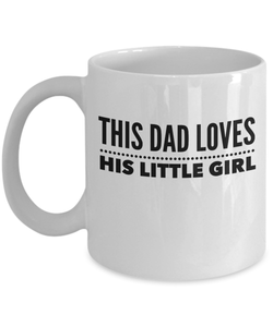 This Dad Loves His Little Girl Mug