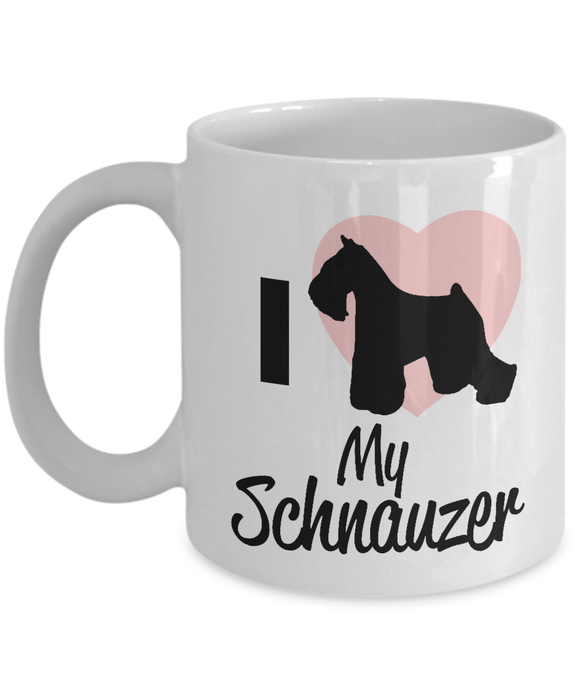 I Love My Schnauzer Mug Coffee Mug-Fresh Steals