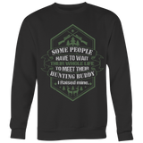 Raised My Hunting Buddy Crewneck Sweatshirt by Fresh Steals