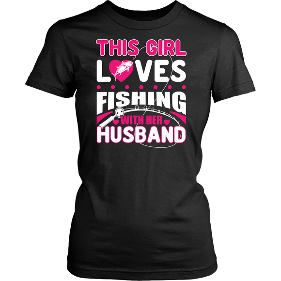 This Girl Loves Fishing with Her Husband T-shirt-Fresh Steals