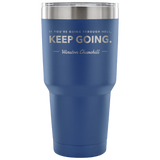 Keep Going Tumbler Tumblers-Fresh Steals