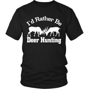 I'd Rather Be Deer Hunting T-shirt-Fresh Steals