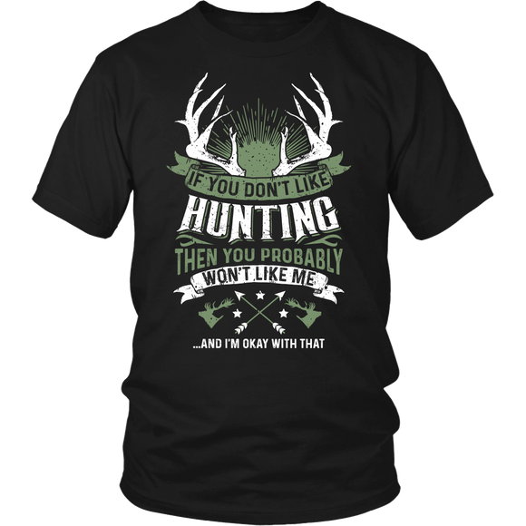 If You Don't Like Hunting T-shirt-Fresh Steals