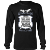 Don't Tread On Me Long Sleeve Shirt by Fresh Steals