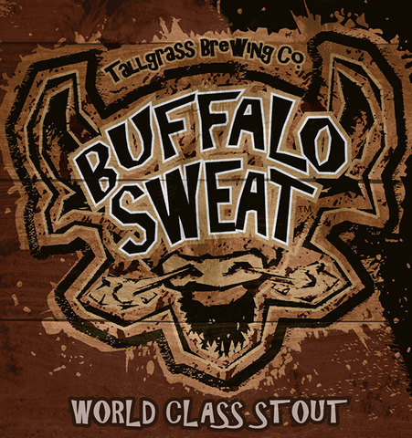 Buffalo Sweat Wood Sign