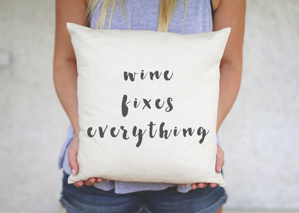 Wine Fixes Everything Pillow