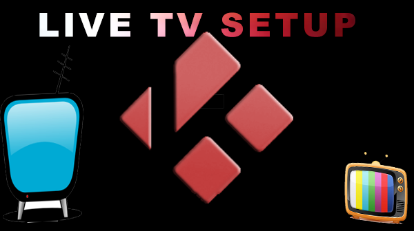 Watch LIVE TV on KODI/XBMC